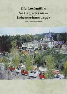 Lochmühle Buch Entstehungsgeschichte