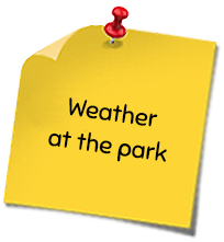 Weather at the park